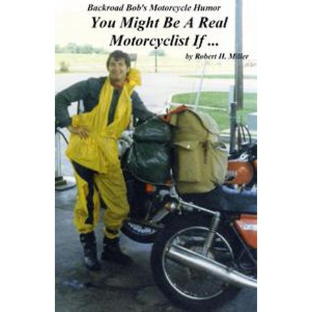 Motorcycle Road Trips (Vol. 5) Motorcycle Humor - Are You A Real Motorcyclist? (SWE) - eBook