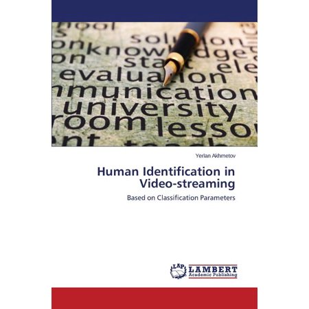 Human Identification in Video-Streaming