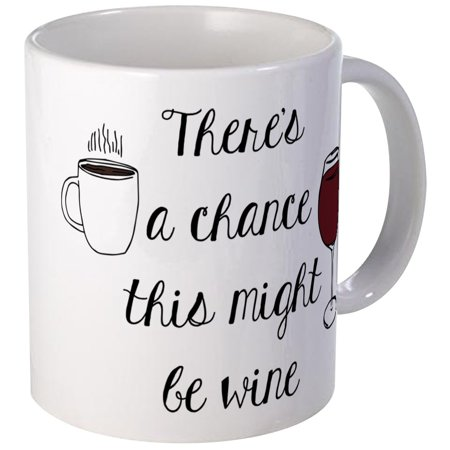 CafePress - There'S A Chance This Might Be Wine Mugs - Unique Coffee Mug, Coffee Cup CafePress ()