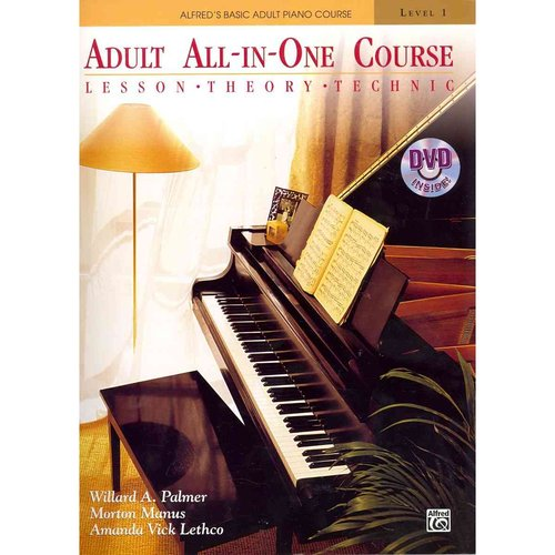 Alfred's Basic Adult All-in-One Course: Lesson, Theory, Technic
