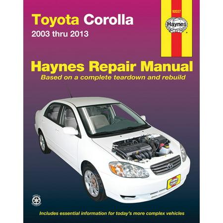 Haynes Repair Manual: Toyota Corolla 2003 Thru 2013 (Paperback) Haynes Xtreme Customizing Manual