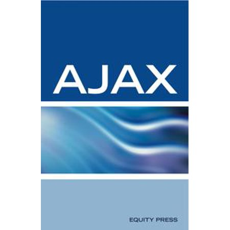 AJAX Interview Questions, Answers, and Explanations: AJAX Certification  Review - eBook