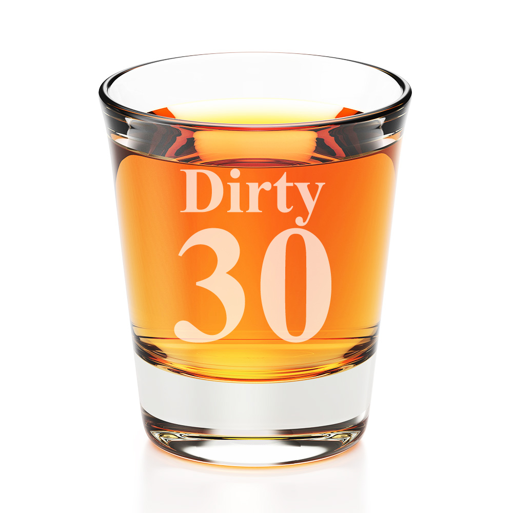 Dirty 30 Engraved Fluted Shot Glass