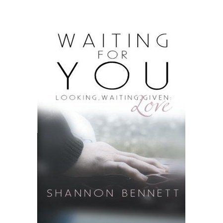 Waiting for You: Looking, Waiting, Given: Love - image 1 of 1