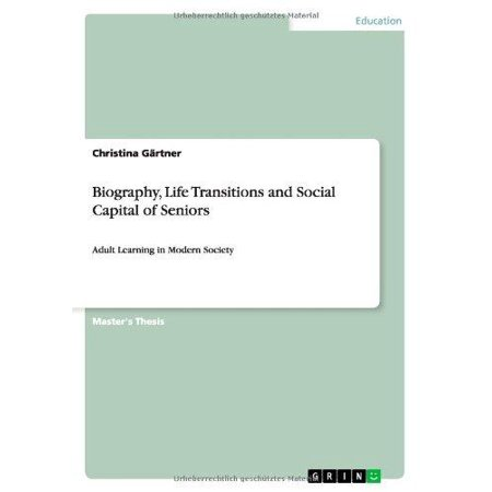 Biography  Life Transitions And Social Capital Of Seniors