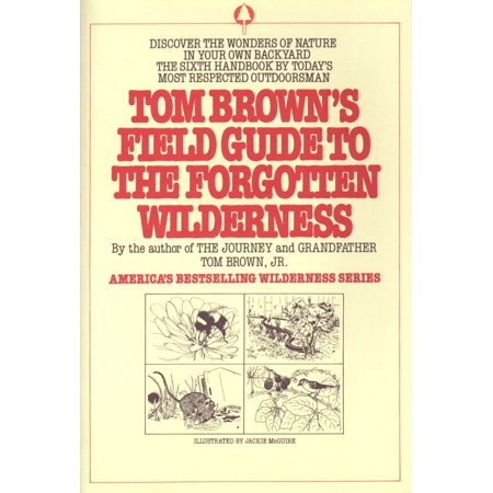 400 Toms (Tom Brown's Field Guide to the Forgotten Wilderness : Discover the Wonders of Nature in Your Own)