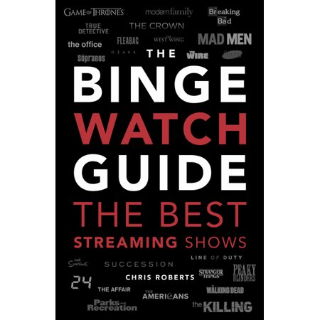 The Ultimate Bingewatching Guide : The Best Television and Streaming Shows Reviewed (Paperback)