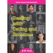 Sexual Violence and Harassment: Dealing with Dating and Romance (Hardcover)
