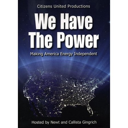 Newt And Callista Gingrich  We Have The Power  Making America Energy Independent