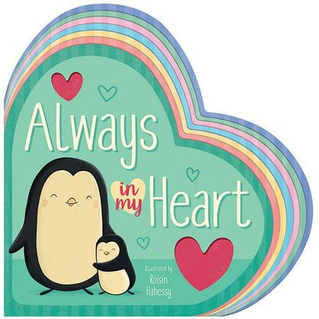 Always in My Heart (Board Book) (Always Heart)