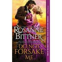 Do Not Forsake Me
