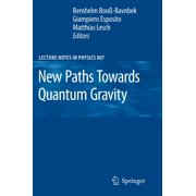 New Paths Towards Quantum Gravity - eBook