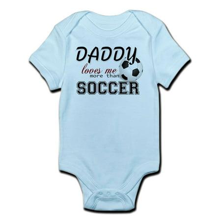 CafePress - Daddy Loves Me More Than Soccer Infant Bodysuit - Baby Light Bodysuit