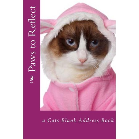 Paws to Reflect: A Cats Blank Address Book (Us Address Book)