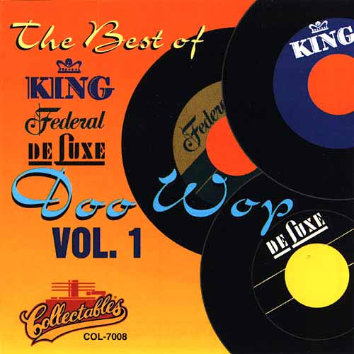 Best Of King Federal & Deluxe Doo Wop, Vol. 1