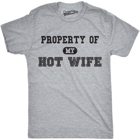 Mens Property of My Hot Wife Funny Wedding Valentines Day Anniversary T -