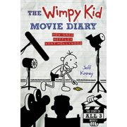 Diary of a Wimpy Kid: The Wimpy Kid Movie Diary : How Greg Heffley Went Hollywood (Hardcover)