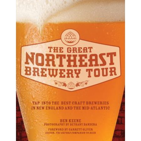 The Great Northeast Brewery Tour  Tap Into The Best Craft Breweries In New England And The Mid Atlantic