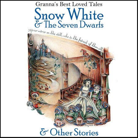 Snow White & the Seven Dwarfs & Other Stories - Audiobook