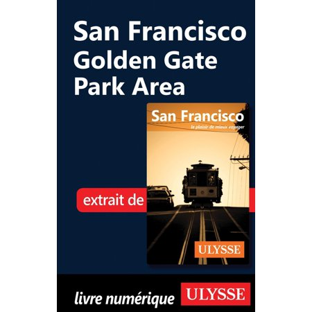 San Francisco - Golden Gate Park Area - eBook