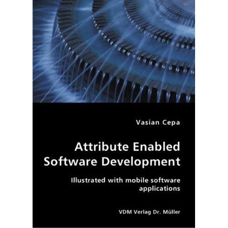 Attribute Enabled Software Development