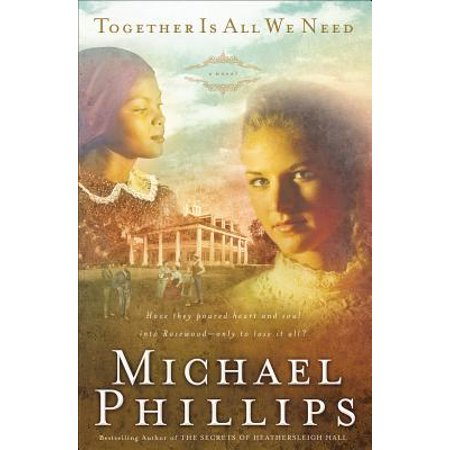Together is All We Need (Shenandoah Sisters Book #4) -