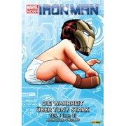 Marvel Now! Iron Man 2 - Die Wahrheit über Tony Stark (1 von 2) - eBook