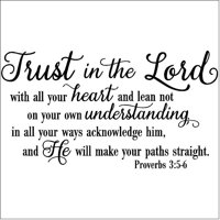 Trust in the Lord With All Your Heart..Proverbs 3:5-6 Vinyl Lettering Wall Decal Sticker (12.5'H x 22'L, Black)