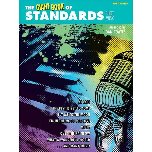 The Giant Book of Standards Sheet Music: Easy Piano