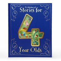 A Collection of Stories for 4 Year Olds (Hardcover)