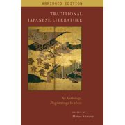 Traditional Japanese Literature : An Anthology, Beginnings to 1600