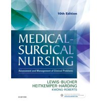 Medical-Surgical Nursing : Assessment and Management of Clinical Problems, Single Volume
