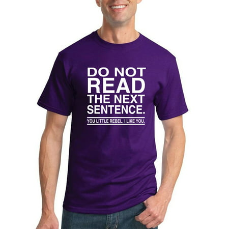 Do Not Read the Next Sentence | Mens Humor Graphic T-Shirt, Purple, X-Large ()