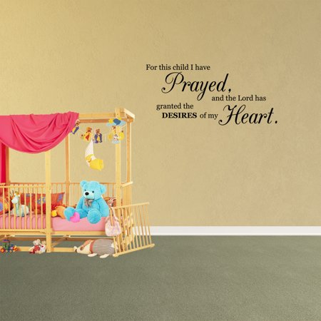 Wall Decal Quote For This Child I Have Prayed And The Lord Has