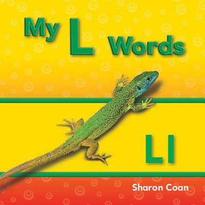 My L Words (My First Consonants and Vowels)