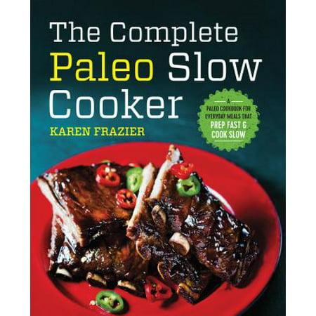 The Complete Paleo Slow Cooker (Paperback)](Paleo Halloween Meals)