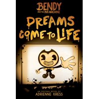 Dreams Come to Life (Bendy, Book 1), Volume 1 (Paperback)
