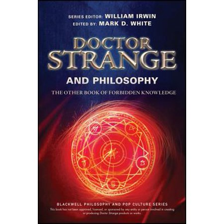 27a2f16e39 Doctor Strange and Philosophy : The Other Book of Forbidden Knowledge