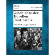 Geschichte Der Novellen Justinian's.