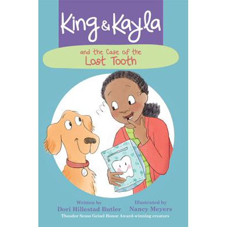 Lost Tooth (King & Kayla and the Case of the Lost Tooth )