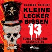 Kleine Leckerbissen - 13 schaurig schöne Geschichten - Audiobook