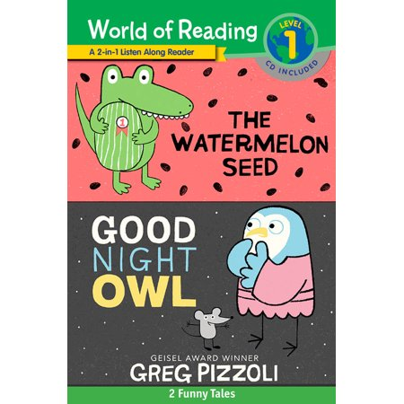 World of Reading Watermelon Seed, The and Good Night Owl 2-in-1 Listen-Along Reader (World of Reading Level 1) : 2 Funny Tales with CD!](Watchmen Night Owl)