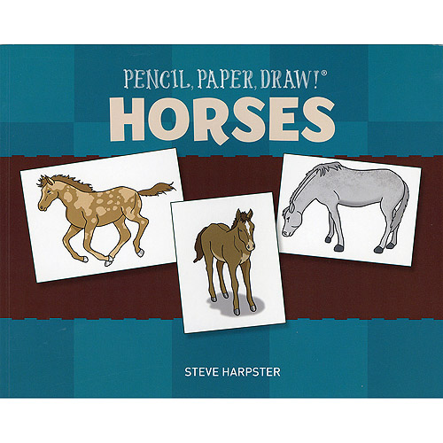 Sterling Publishing Pencil, Paper, Draw! Horses