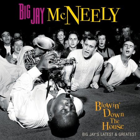 Blowin Down The House   Big Jays Latest   Greatest