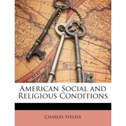 American Social and Religious Conditions (Paperback)