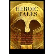Heroic Tales - eBook