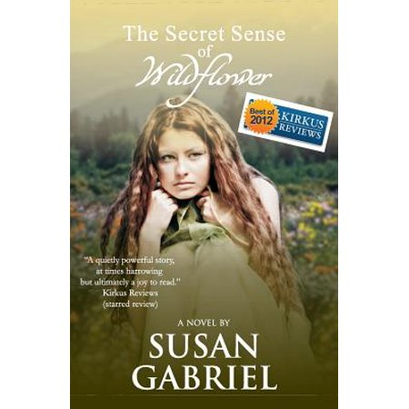 The Secret Sense of Wildflower - Southern Historical Fiction, Best Book of