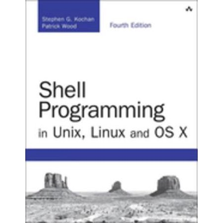 Shell Programming in Unix, Linux and OS X - eBook