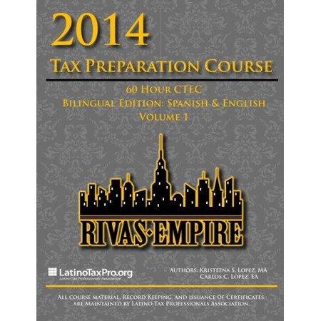 2014 Tax Preparation Course  Rivas Empire 60 Hour Ctec Volume 1