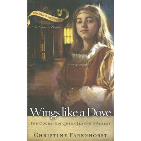 Like Wings (Wings Like a Dove : The Courage of Queen Jeanne)